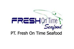 Fresh On Time Seafood, PT.